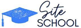 Site School